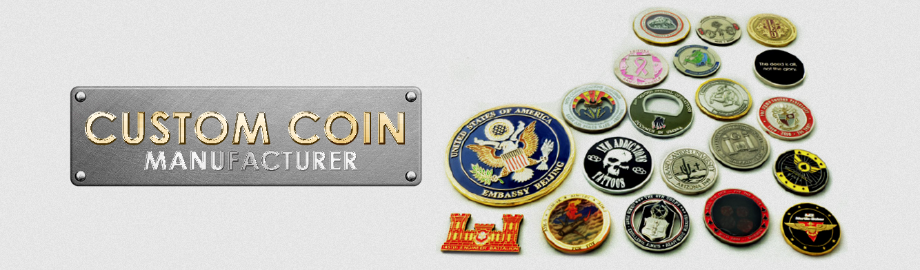 Custom Coin Manufacturer, Custom Coin Maker, Custom Coins, Challenge Coins, Military Coins